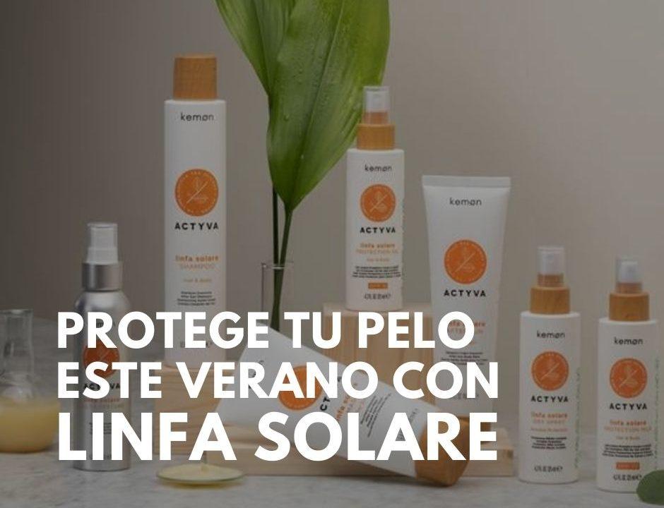 protege-tu-cabello-este-verano-con-linfa-solare